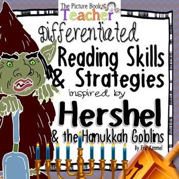 Reading Skills & Strategies Packet inspired by Hershel and the Hanukkah Goblins