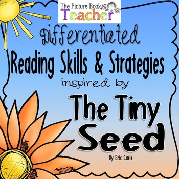 Reading Skills & Strategies inspired by The Tiny Seed