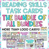 Reading Skills Task Card BUNDLE OF ALL BUNDLES!