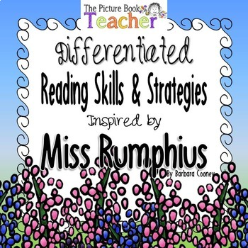 Reading Skills and Strategies inspired by Miss Rumphius by Barbara Cooney