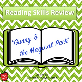 """Reading Skills Review Practice with """"Gunny and the Magical Pack"""""""