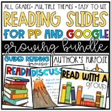 Reading Slides (for GOOGLE and PPT!)