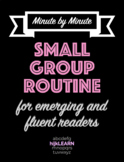 ELA Small Group Routine Outline