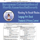 Reading/Social Studies Bell work: European Colonization of North America