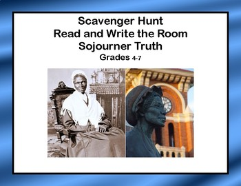 Reading-Sojourner Truth- Read and Write The Room- Grades 4-7