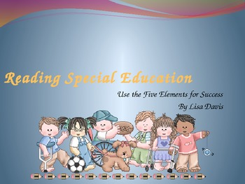 Reading Special Education Five Elements for Success