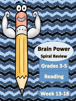 Reading Spiral Homework Weeks 13-18