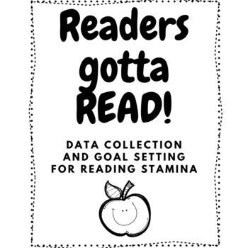 Reading Stamina Progress Monitoring and Goal Setting