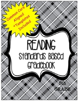 Reading Standards Based Gradebook 5th Grade Common Core