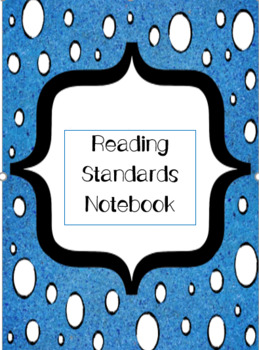 Reading Standards Notebook