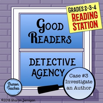 Reading Station - Good Readers Detective Agency Case #3 Investigate an Author