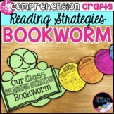 Reading Strategies Bookworm Craft: Reading Comprehension Strategies Activity