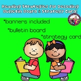 Reading Strategies Bulletin Board & Strategies Card!