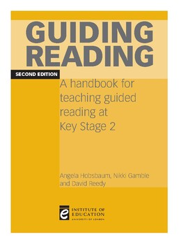 Reading Strategies Guiding Reading: A Handbook for Teaching Guided Reading