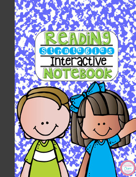 Reading Strategies Interactive Notebook