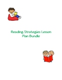 Reading Strategies Lesson Plan Bundle