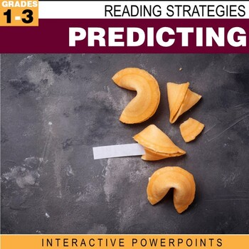 Reading Strategies: Making Predictions Interactive PowerPoint