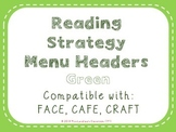 Reading Strategies Menu {Green}