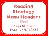 Reading Strategies Menu {Red}