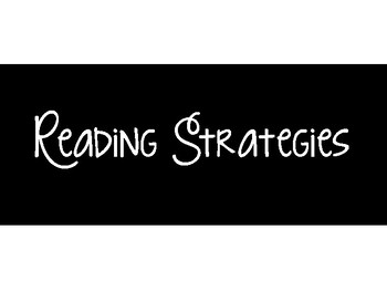 Reading Strategies Posters- Black and white
