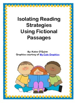Reading Strategies Practice Using Fictional Passages