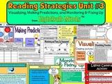 Reading Strategies Unit 3 -Visualizing, Making Predictions, Monitoring/Fixing Up