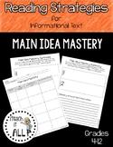 Reading Strategies for Informational Text Main Idea Mastery