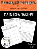 Reading Strategies for Informational Text Main Idea Mastery
