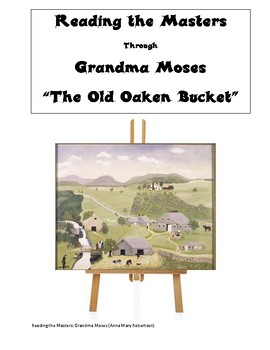 Reading Strategies with Grandma Moses