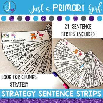 Reading Strategy Activities Look for Chunks