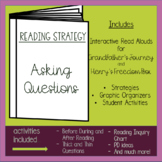 Reading Strategy:  Asking Questions