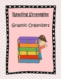 Reading Strategy Graphic Organizers