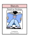 Reading Strategy:  I can blend letters together to make one sound