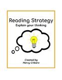 Reading Strategy:  I can explain my thinking