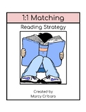 Reading Strategy:  I can read with 1 to 1 matching