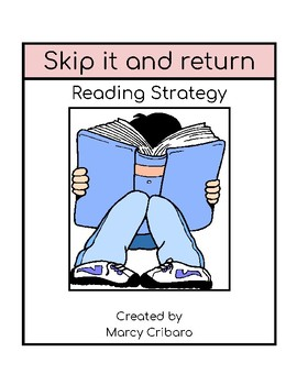 Reading Strategy:  I can skip it and return
