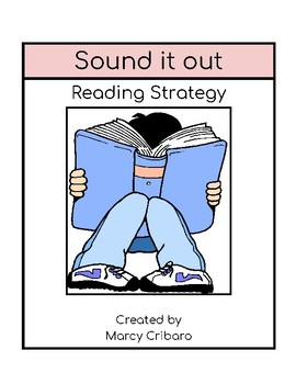 Reading Strategy:  I can sound it out