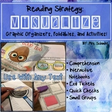 Reading Strategy Organizers and INB Foldables: Visualize