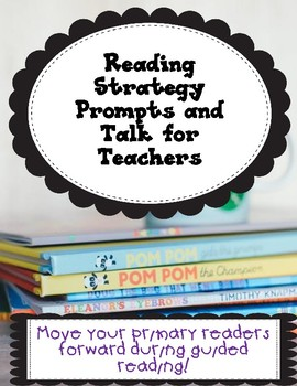 Reading Strategy Prompts and Talk for Teachers