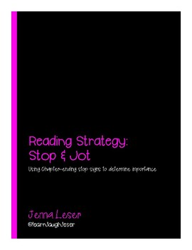 Reading Strategy: Stop & Jot