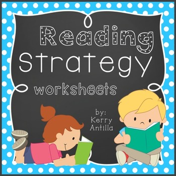Reading Strategy Worksheets