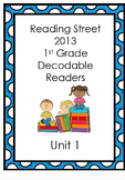 Reading Street 1st Grade Decodable Stories (Unit 1)