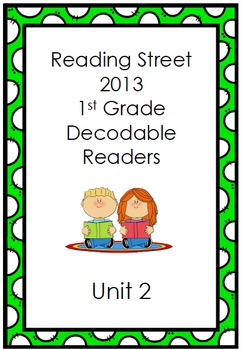 Reading Street 1st Grade Decodable Stories (Unit 2)