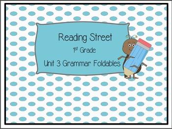 Reading Street 1st Grade Grammar Foldables Unit 3