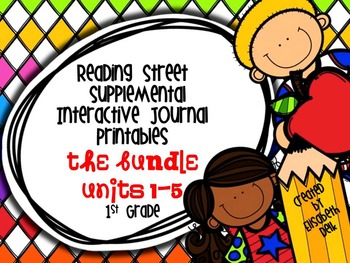 Reading Street 1st Grade Interactive Reading Journal Bundle: Units 1-5