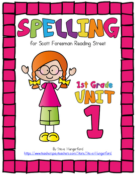 Reading Street, 1st Grade Spelling Materials, Unit 1