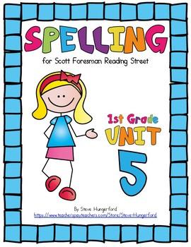 Reading Street, 1st Grade Spelling Materials, Unit 5