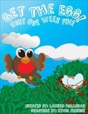 Reading Street 1st Grade Unit 1 Week 5 Get the Egg!