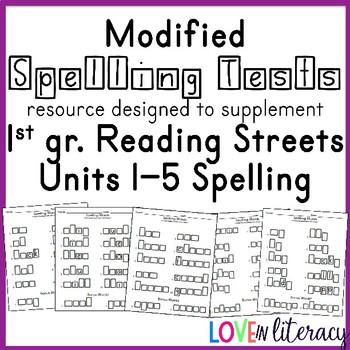 Modified Spelling:  Reading Street 1st grade Unit 1-5