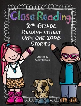 Reading Street 2008 2nd Grade Close Reading Bundle-5 stories CCSS